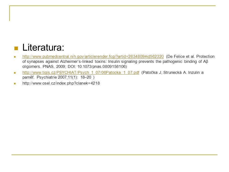 Literatura: http://www.pubmedcentral.nih.gov/articlerender.fcgi artid=2634809#id562320 (De Felice et al.