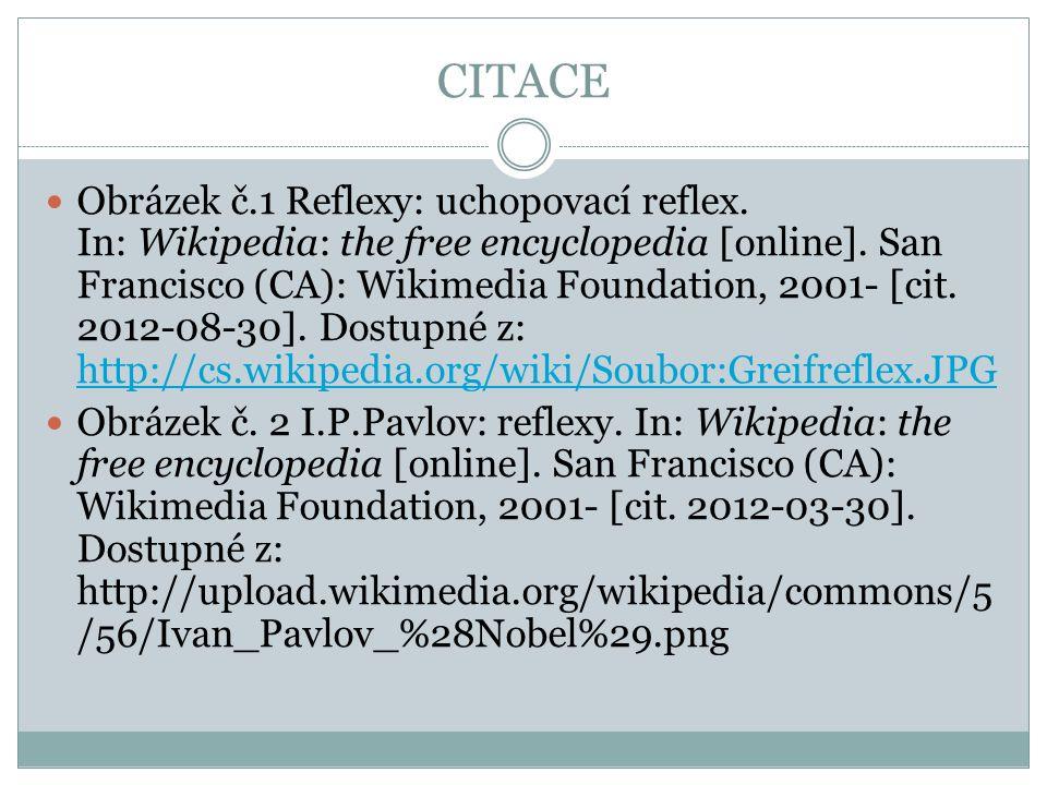 CITACE Obrázek č.1 Reflexy: uchopovací reflex. In: Wikipedia: the free encyclopedia [online].