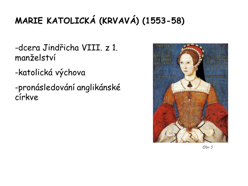 ALŽBĚTA I.(1558-1603) – alžbětinská doba - dcera z 2.