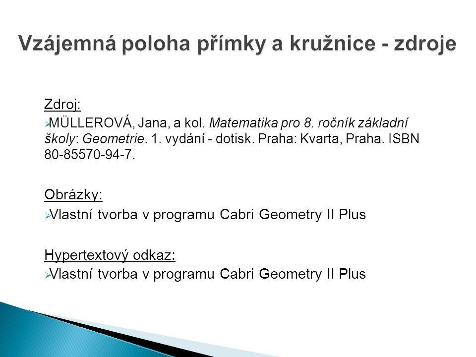 Zdroj:  MÜLLEROVÁ, Jana, a kol. Matematika pro 8.