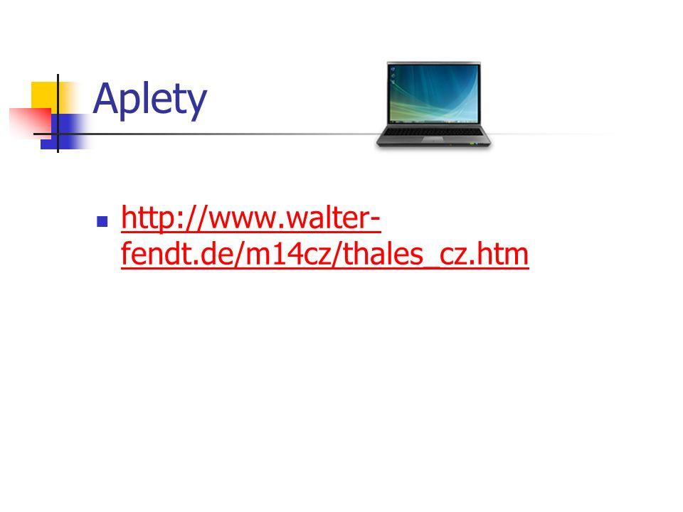 Aplety http://www.walter- fendt.de/m14cz/thales_cz.htm http://www.walter- fendt.de/m14cz/thales_cz.htm