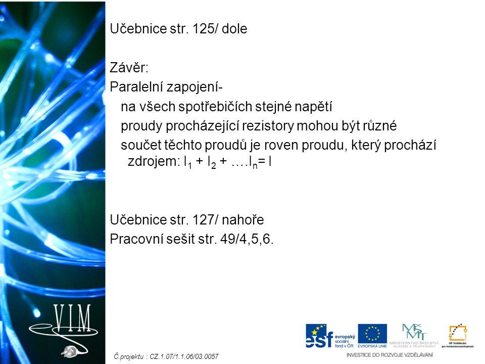Č.projektu : CZ.1.07/1.1.06/03.0057 Učebnice str.