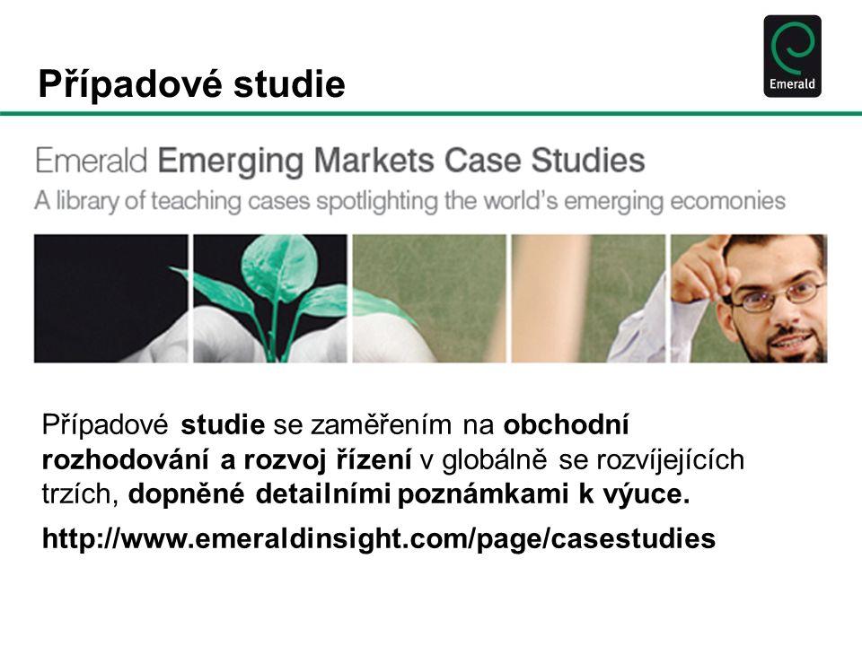 Případové studie Případové studie se zaměřením na obchodní rozhodování a rozvoj řízení v globálně se rozvíjejících trzích, dopněné detailními poznámkami k výuce.