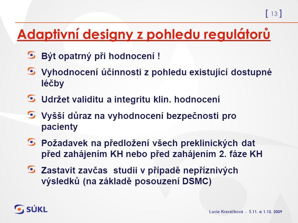 [ 13 ] Lucie Kraváčková - 5.11. a 1.12.