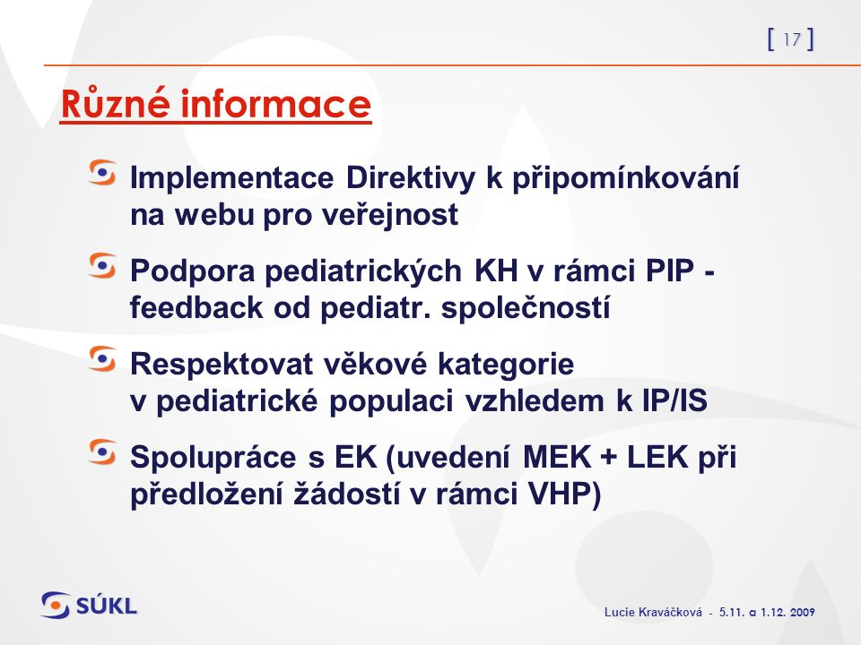 [ 17 ] Lucie Kraváčková - 5.11. a 1.12.