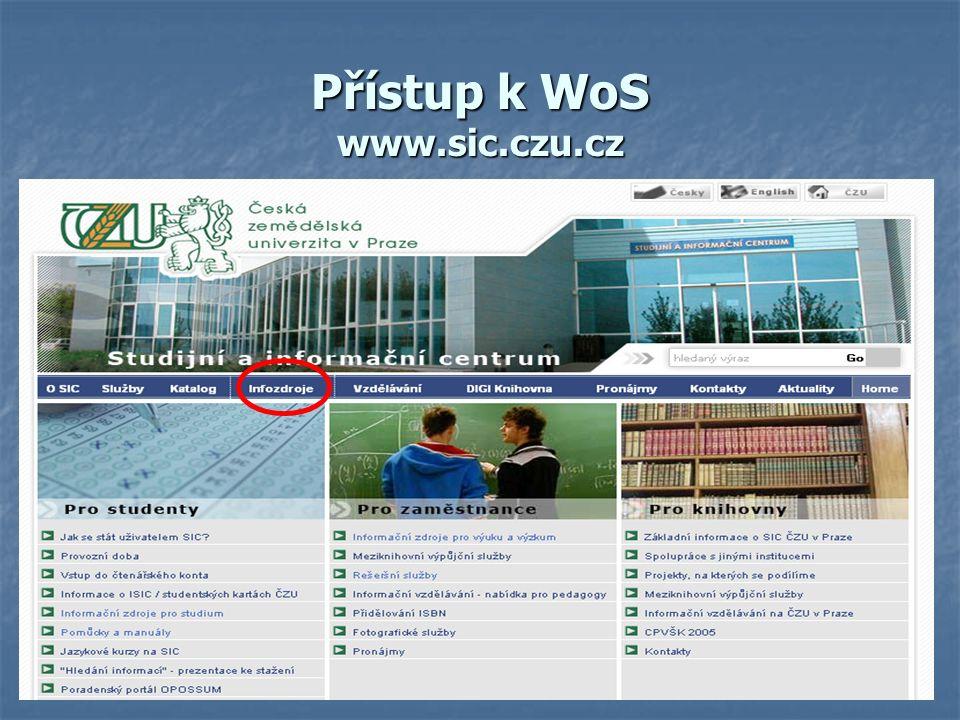 Přístup k WoS www.sic.czu.cz