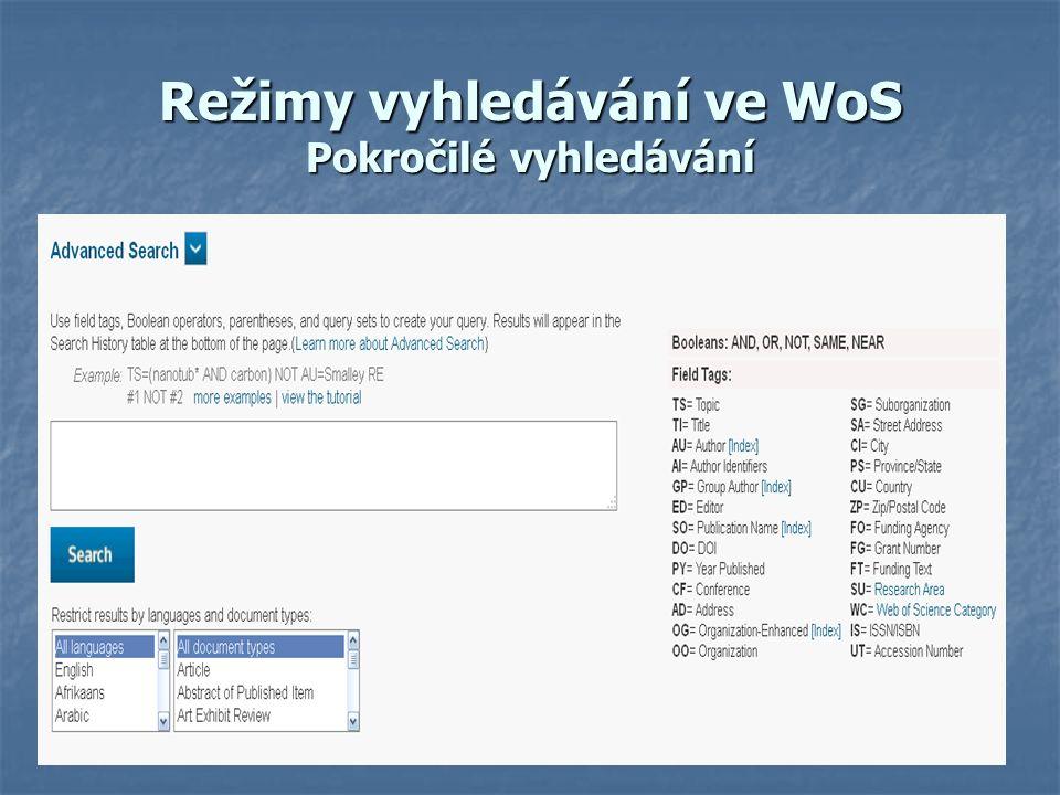 Režimy vyhledávání ve WoS Pokročilé vyhledávání