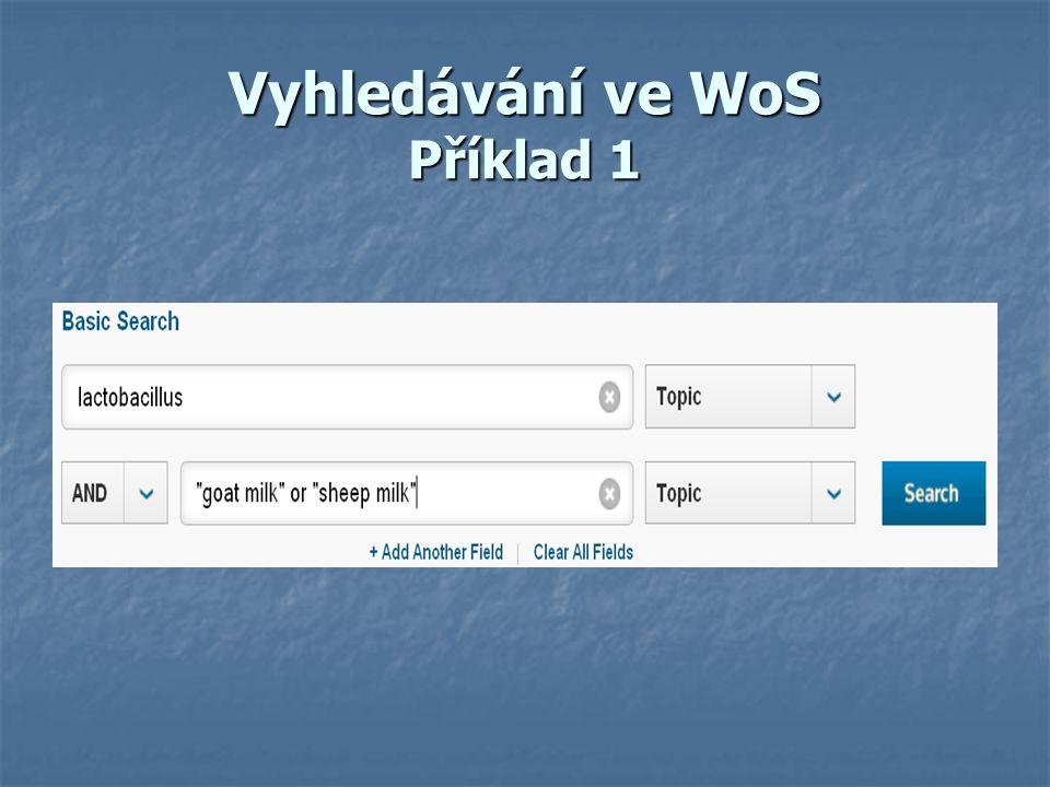 Vyhledávání ve WoS Příklad 1