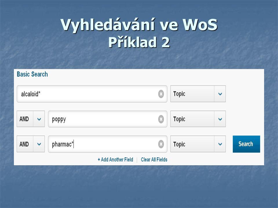 Vyhledávání ve WoS Příklad 2