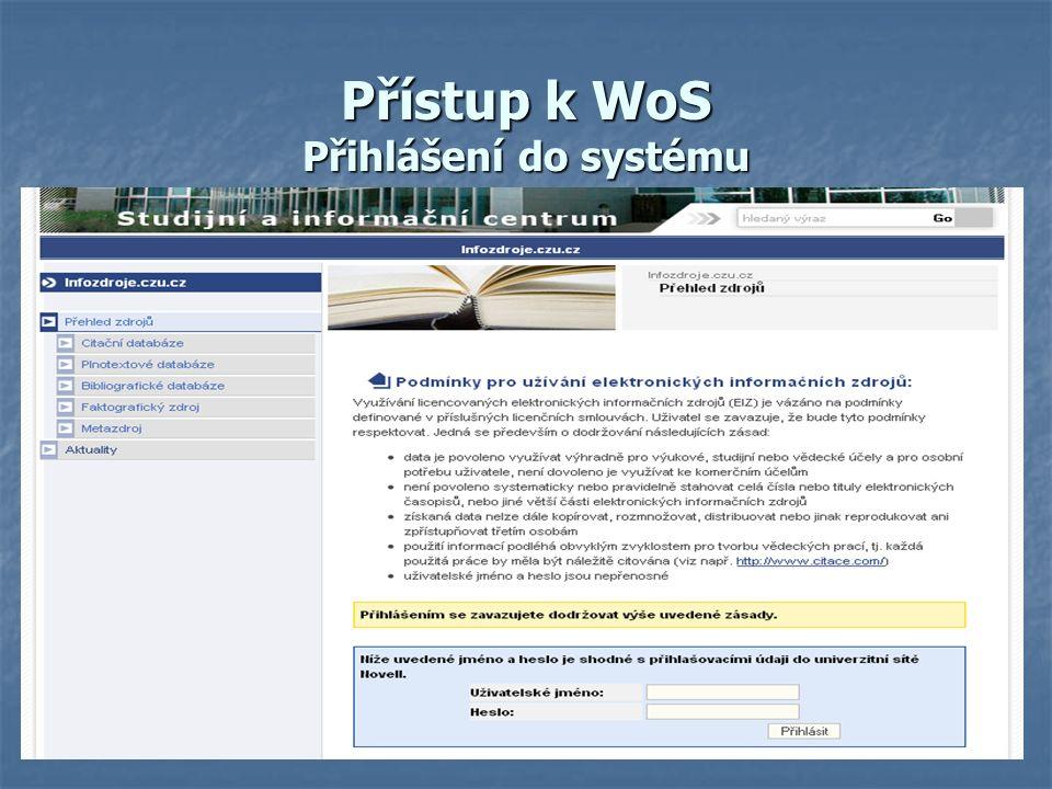 Přístup k WoS Přihlášení do systému