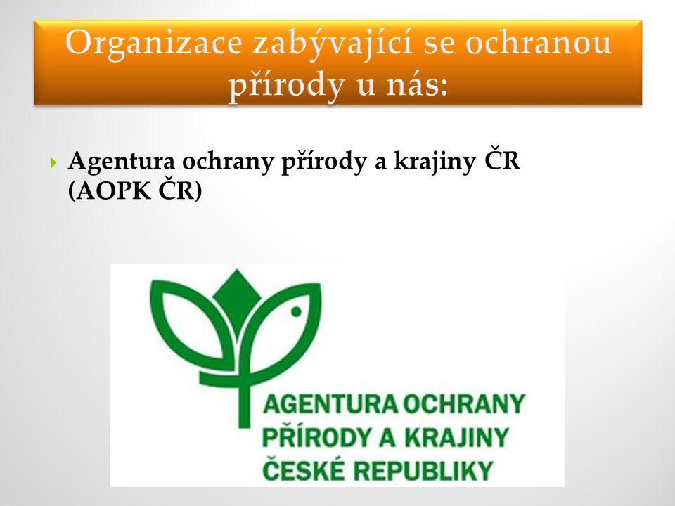  Agentura ochrany přírody a krajiny ČR (AOPK ČR)