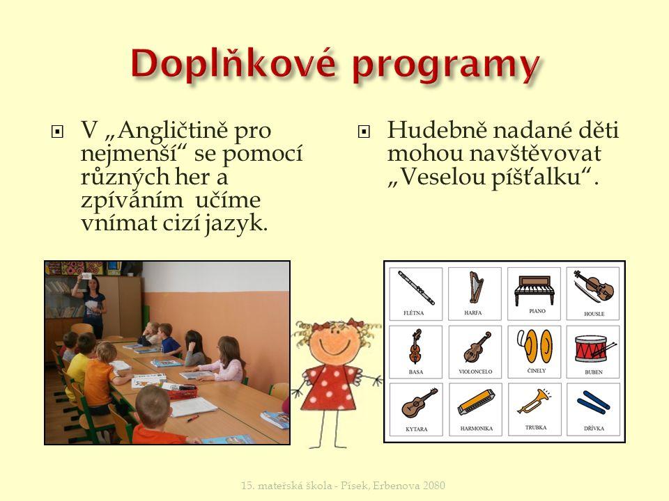 """ Prostřednictvím """"Předškoláčka se děti připravují na školní docházku."""