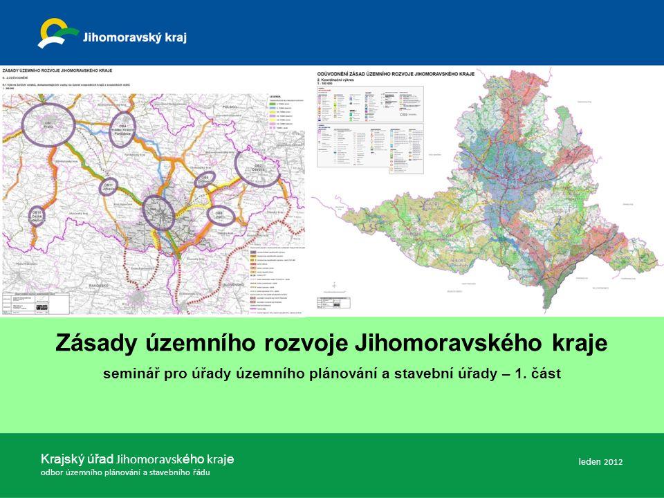 Zásady územního rozvoje Jihomoravského kraje seminář pro úřady územního plánování a stavební úřady – 1.