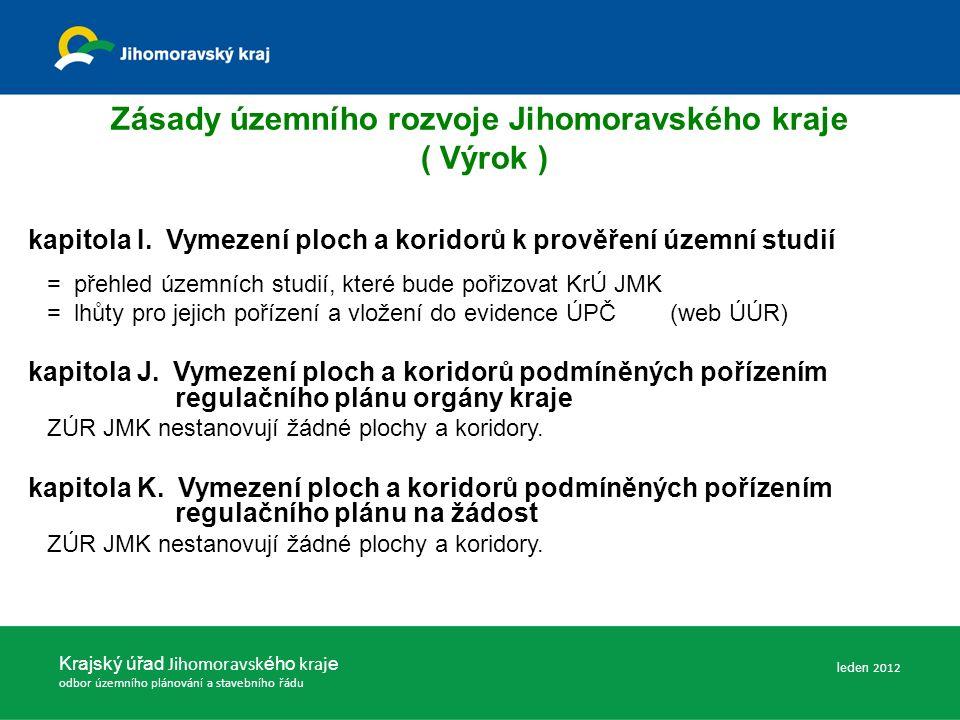 Zásady územního rozvoje Jihomoravského kraje ( Výrok ) kapitola I.