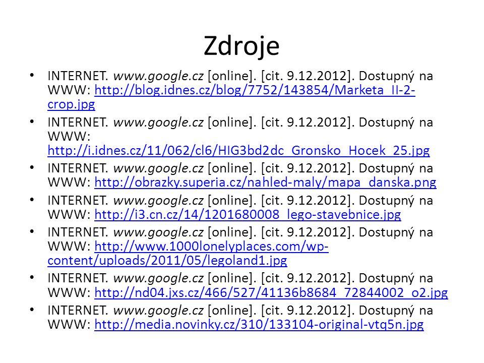 Zdroje INTERNET. www.google.cz [online]. [cit. 9.12.2012]. Dostupný na WWW: http://blog.idnes.cz/blog/7752/143854/Marketa_II-2- crop.jpghttp://blog.id