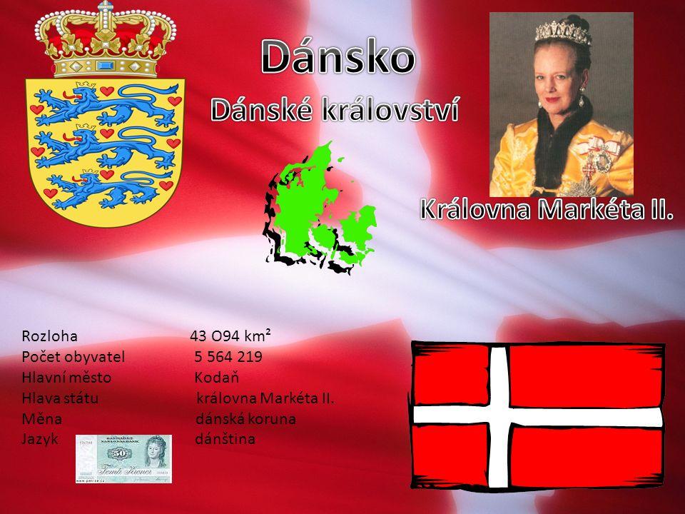 Rozloha 43 O94 km² Počet obyvatel 5 564 219 Hlavní město Kodaň Hlava státu královna Markéta II. Měna dánská koruna Jazyk dánština