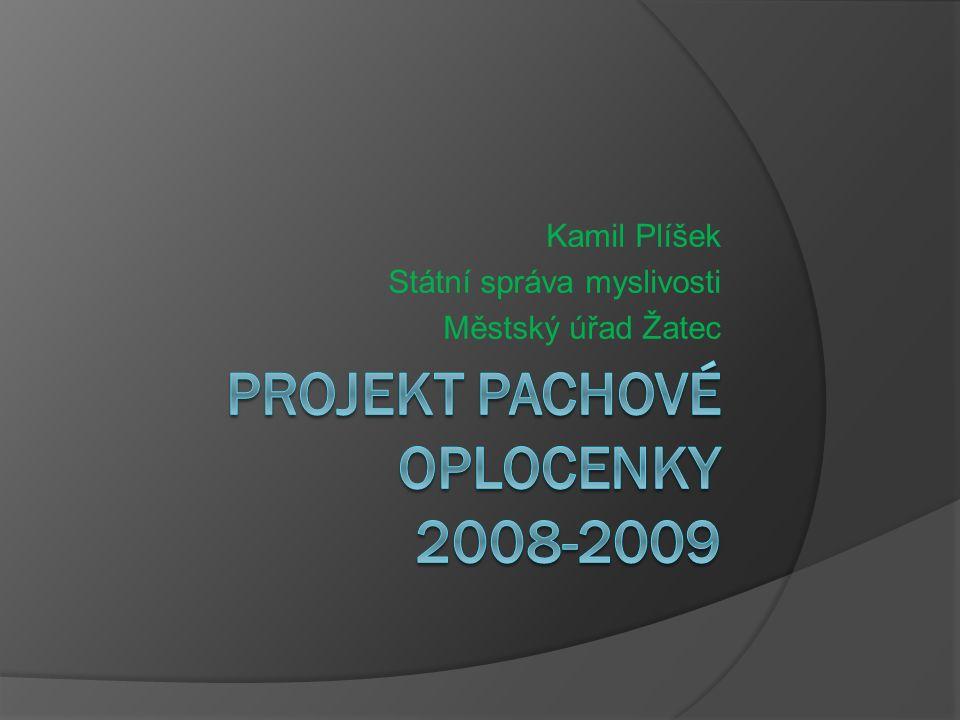 Kamil Plíšek Státní správa myslivosti Městský úřad Žatec