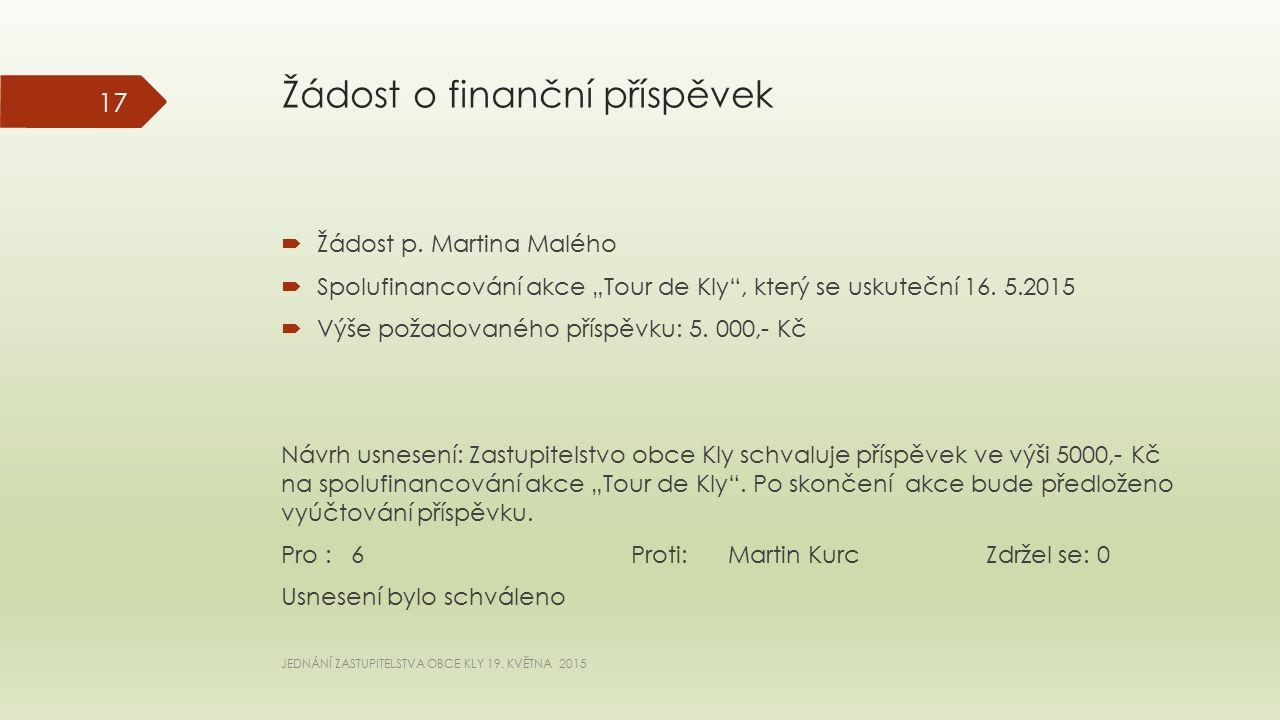 Žádost o finanční příspěvek  Žádost p.