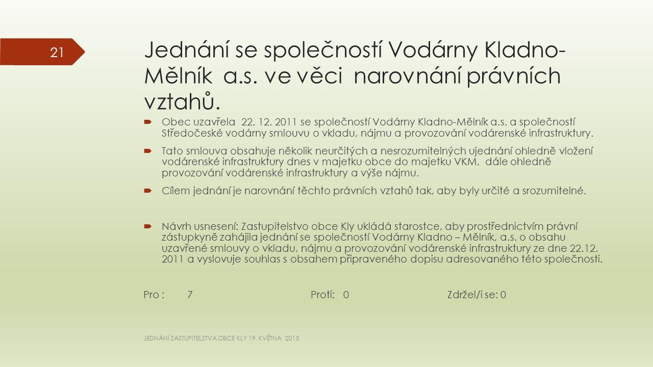 Jednání se společností Vodárny Kladno- Mělník a.s.