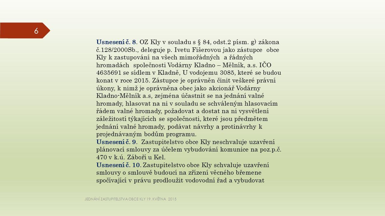 JEDNÁNÍ ZASTUPITELSTVA OBCE KLY 19. KVĚTNA 2015 6 Usnesení č.