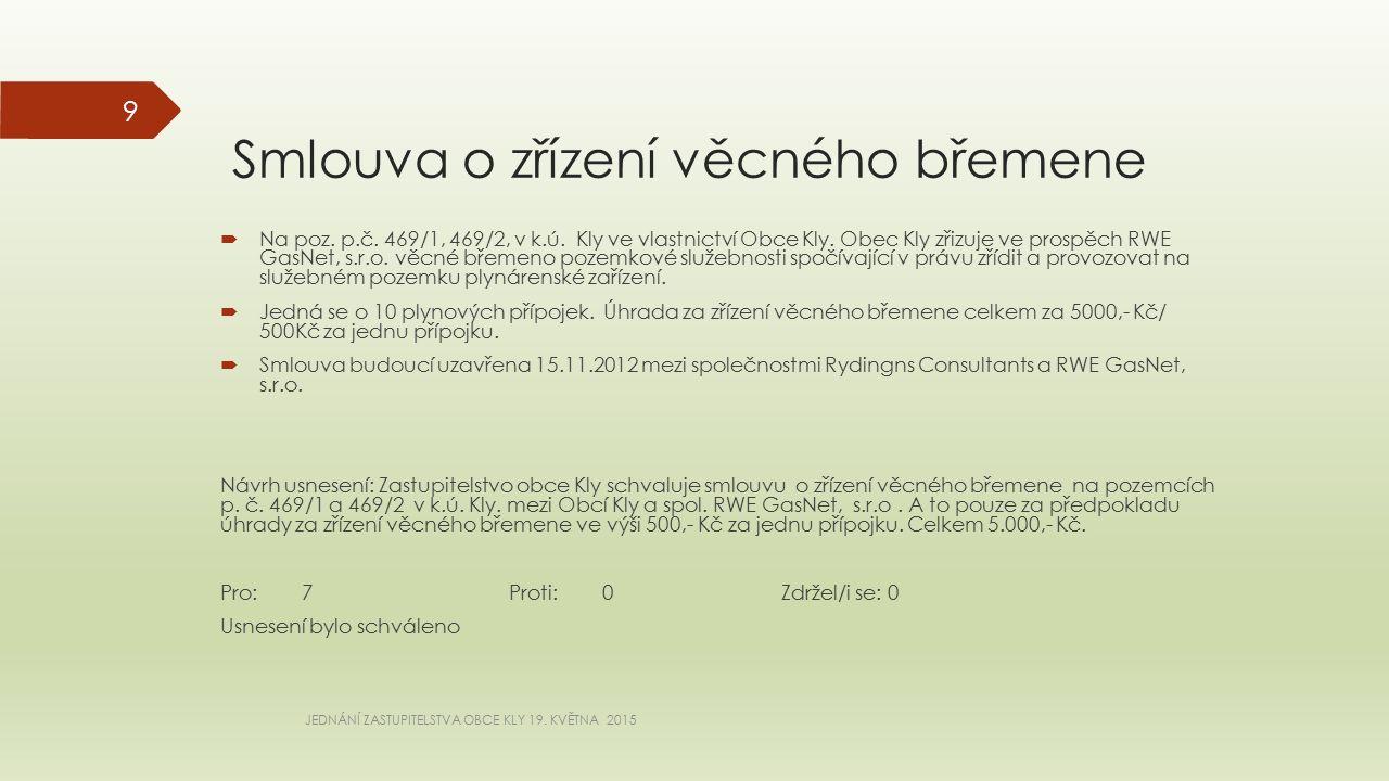 Smlouva o zřízení věcného břemene  Na poz. p.č. 469/1, 469/2, v k.ú.