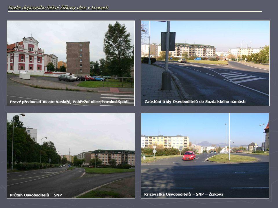 Studie dopravního řešení Žižkovy ulice v Lounech Pravé předmostí mostu Veslařů, Pobřežní ulice, barokní špitál.