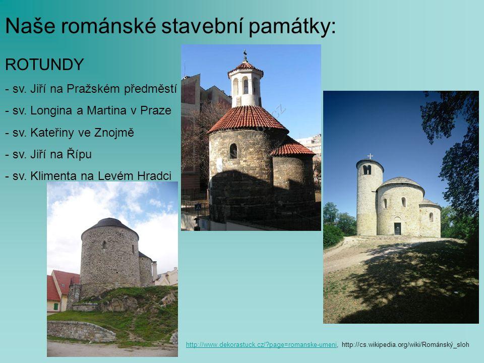 Naše románské stavební památky: ROTUNDY - sv. Jiří na Pražském předměstí - sv.