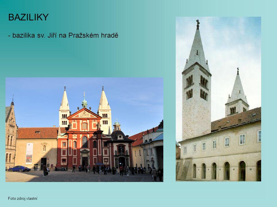 BAZILIKY - bazilika sv. Jiří na Pražském hradě Foto zdroj vlastní