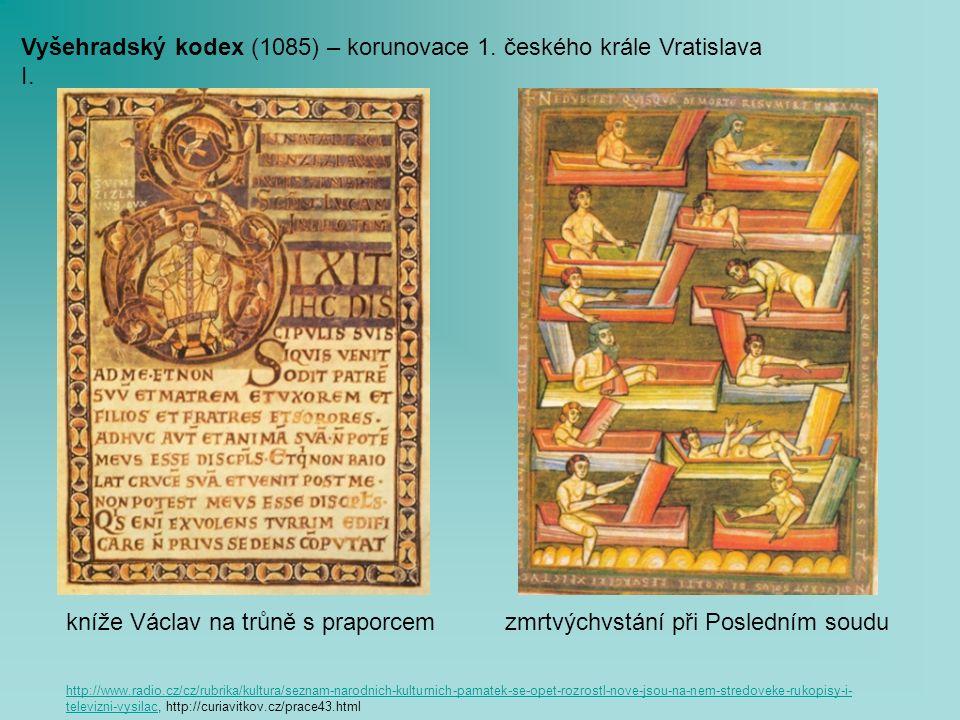 Vyšehradský kodex (1085) – korunovace 1. českého krále Vratislava I.