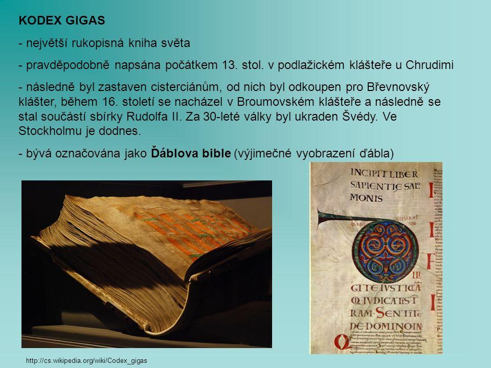 KODEX GIGAS - největší rukopisná kniha světa - pravděpodobně napsána počátkem 13.