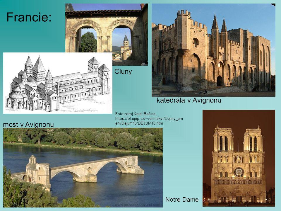 Francie: most v Avignonu katedrála v Avignonu Notre Dame Cluny Foto zdroj Karel Bačina, https://pf.ujep.cz/~velimskyt/Dejiny_um eni/Dejum10/DEJUM10.htm