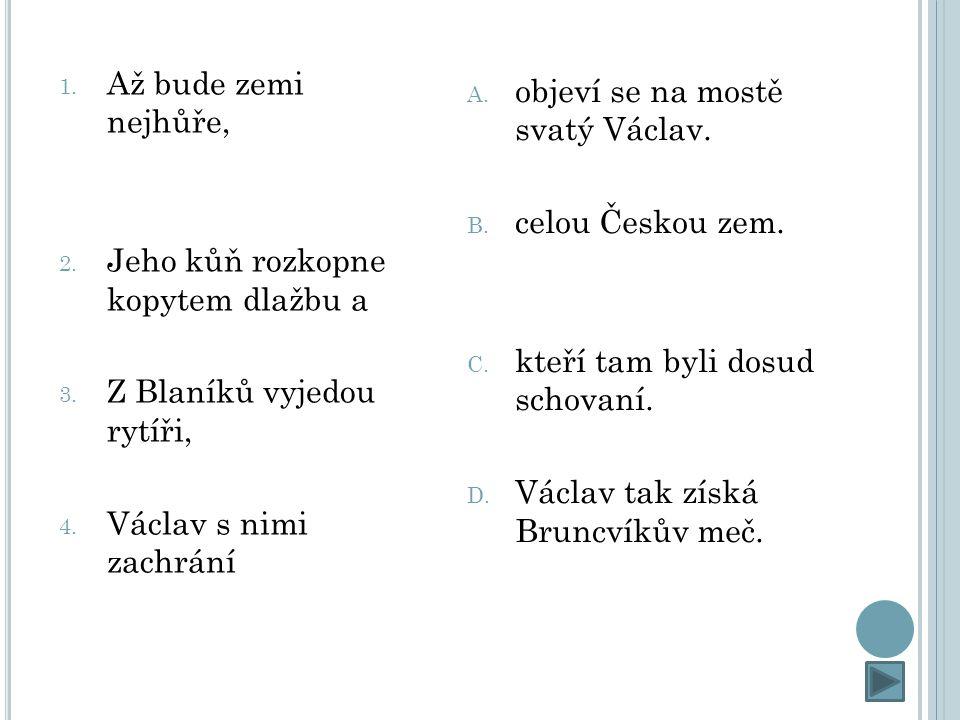ZDROJE: EISLEROVÁ, Jana.Staré pověsti české. 1. vyd.