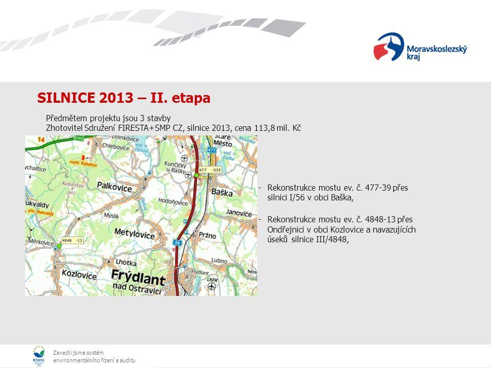 Zavedli jsme systém environmentálního řízení a auditu SILNICE 2013 – II.