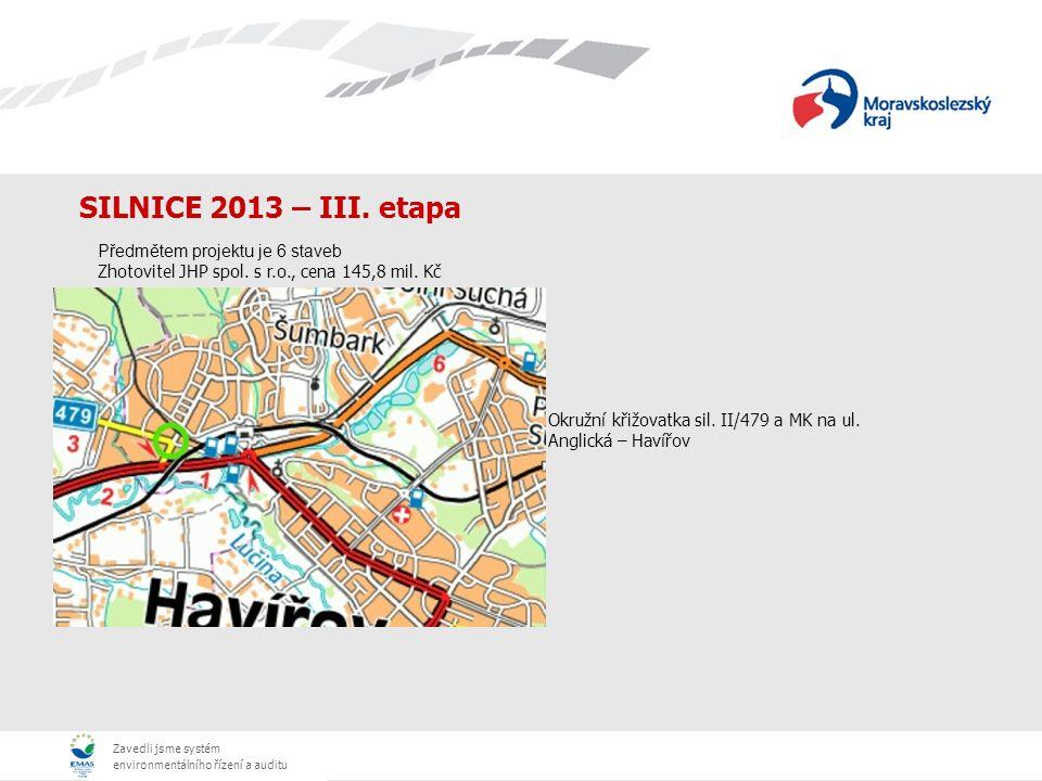 Zavedli jsme systém environmentálního řízení a auditu SILNICE 2013 – III.