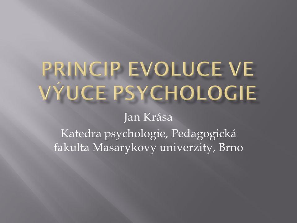 Jan Krása Katedra psychologie, Pedagogická fakulta Masarykovy univerzity, Brno