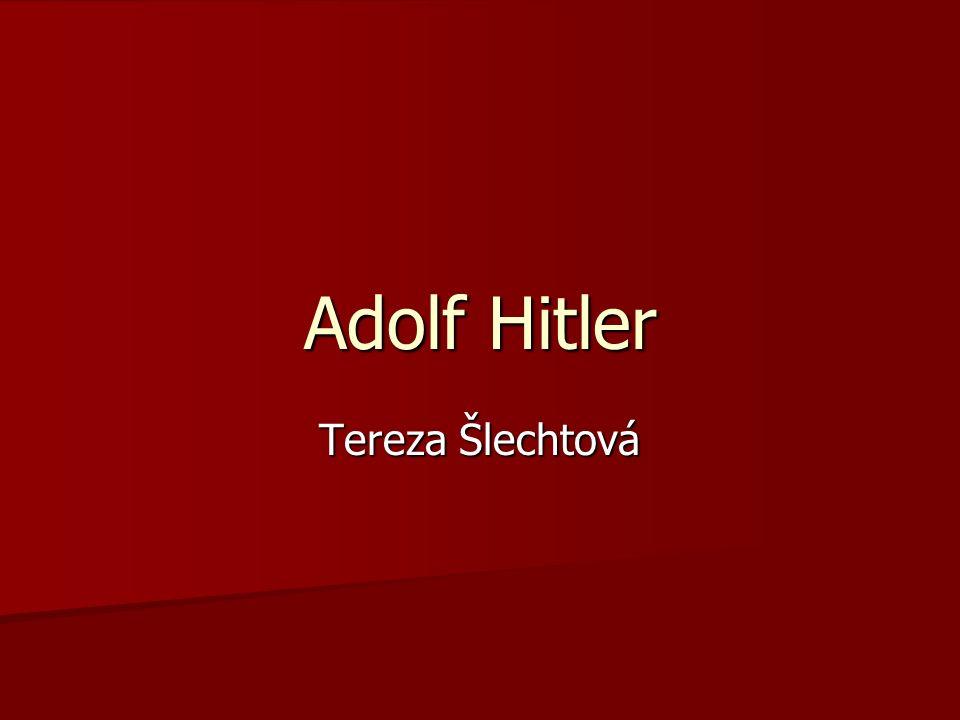 Adolf Hitler Tereza Šlechtová