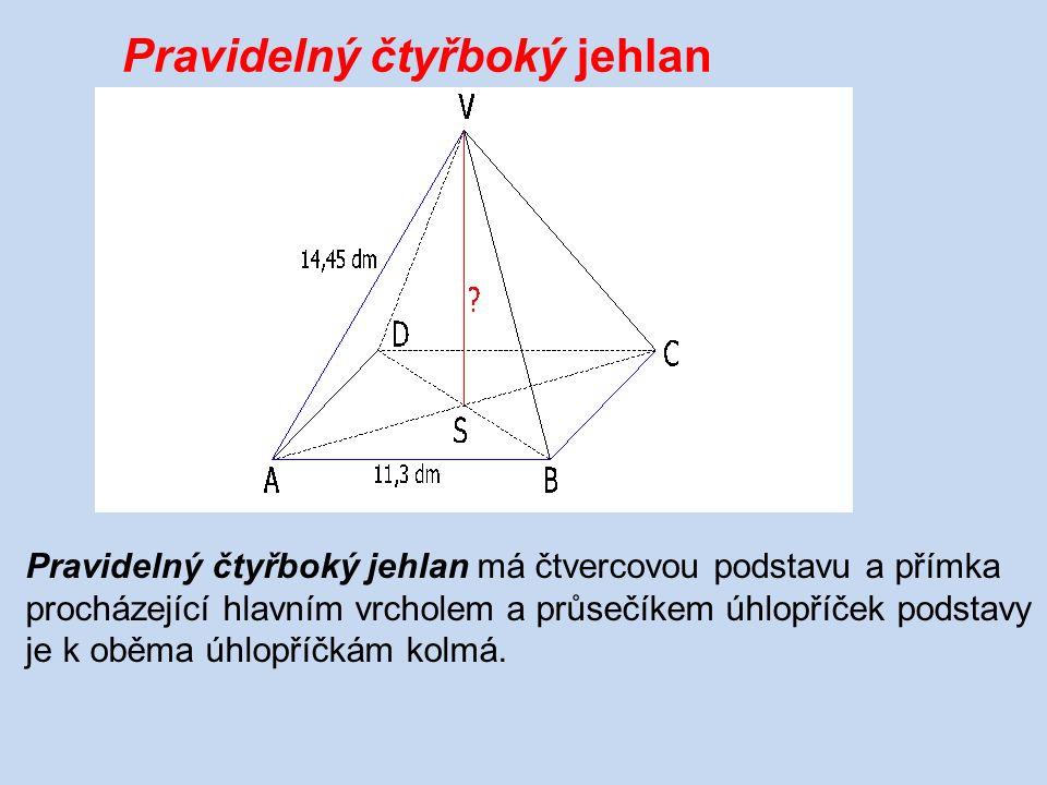 Rýsujeme pravidelný čtyřboký jehlan: 45° A DC B 1)Narýsujeme tence obraz čtvercové podstavy.