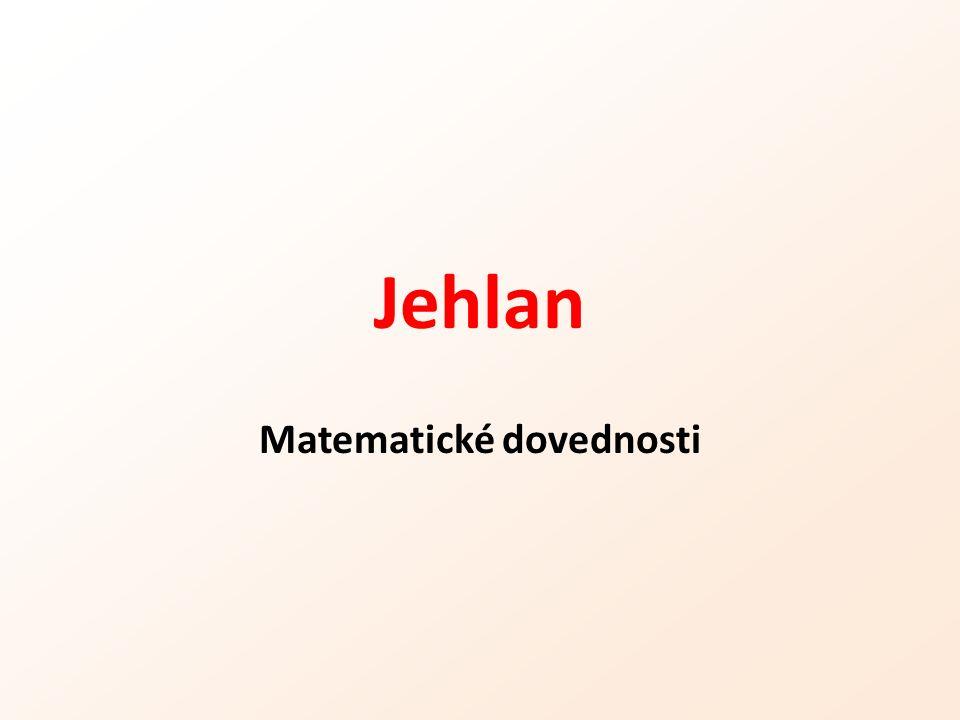 Jehlan Matematické dovednosti