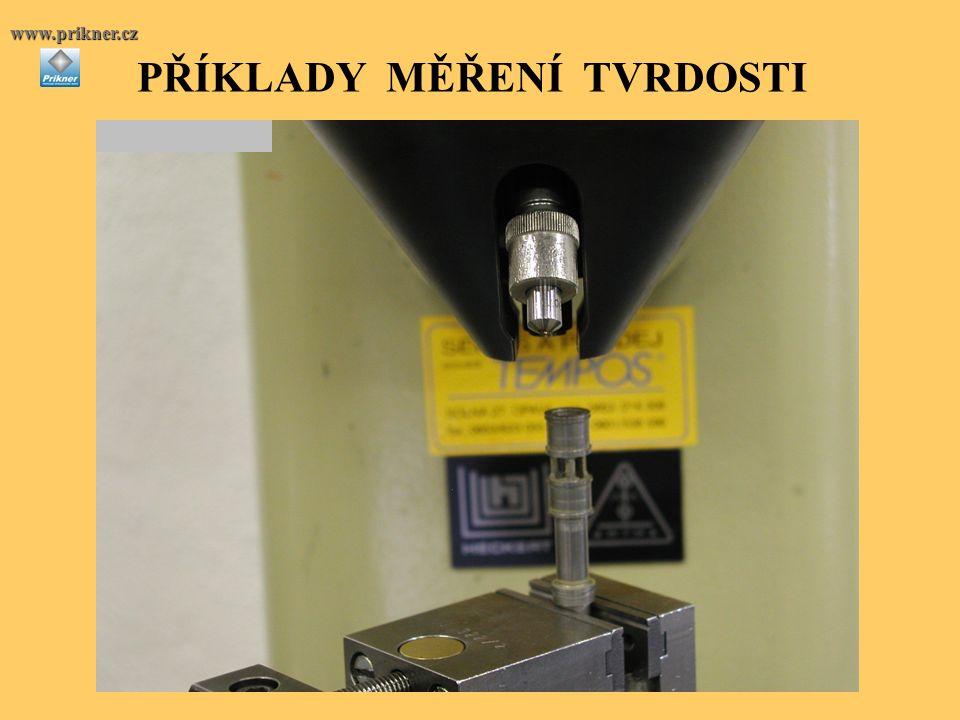 PŘÍKLADY MĚŘENÍ TVRDOSTIwww.prikner.cz