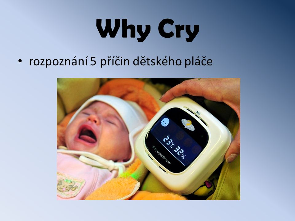 Why Cry rozpoznání 5 příčin dětského pláče