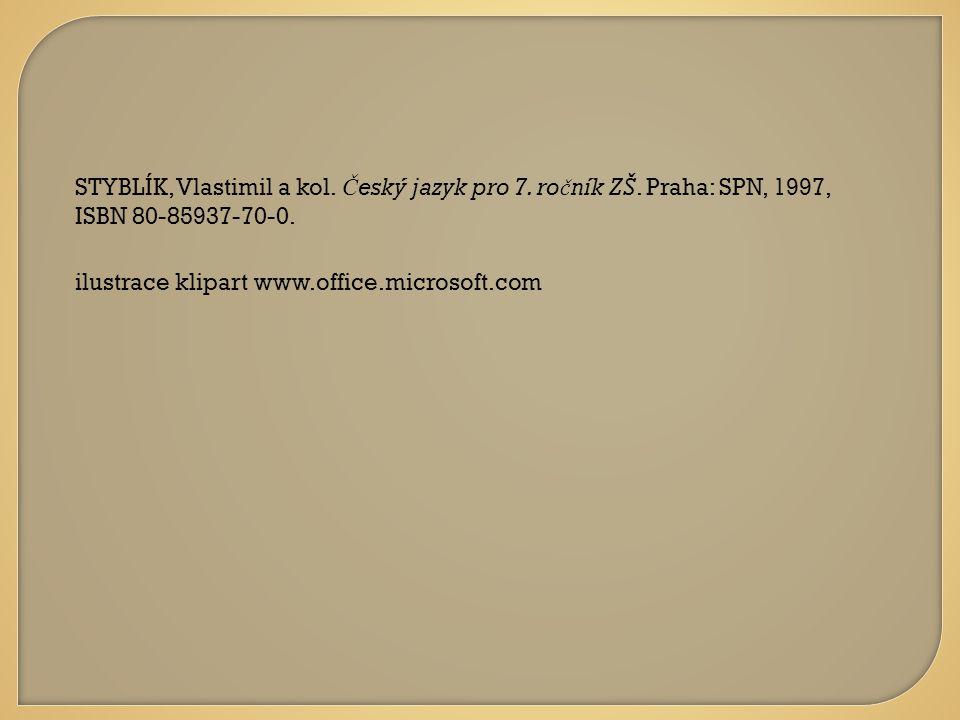 ilustrace klipart www.office.microsoft.com STYBLÍK, Vlastimil a kol.