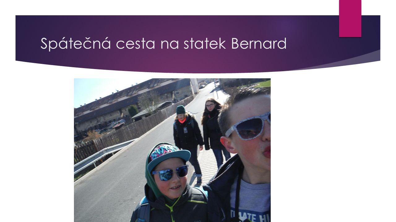 Spátečná cesta na statek Bernard
