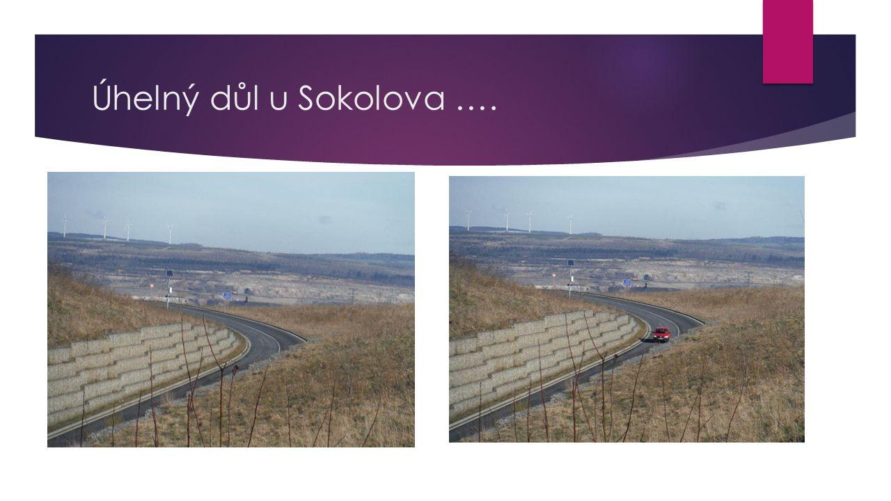 Úhelný důl u Sokolova ….