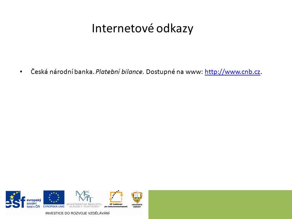 Internetové odkazy Česká národní banka. Platební bilance.