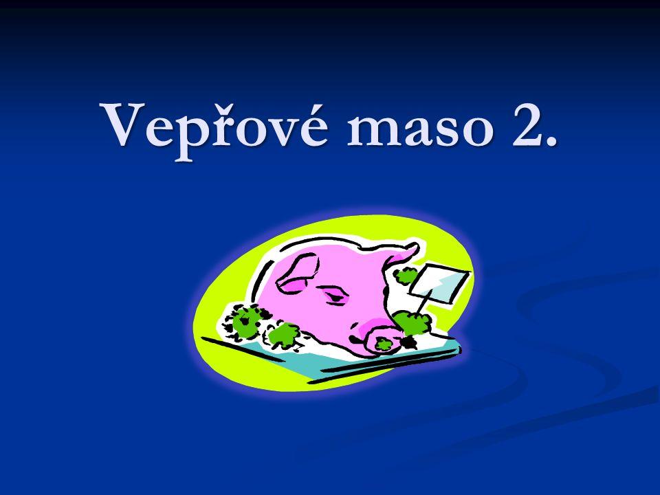 Vepřové maso 2.