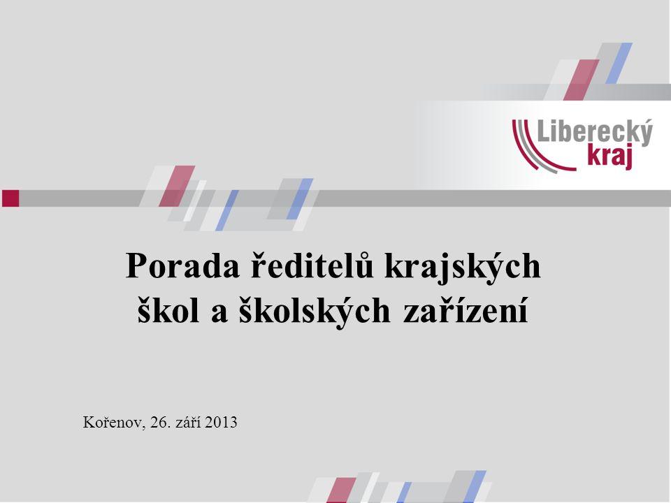 Porada ředitelů krajských škol a školských zařízení Kořenov, 26. září 2013