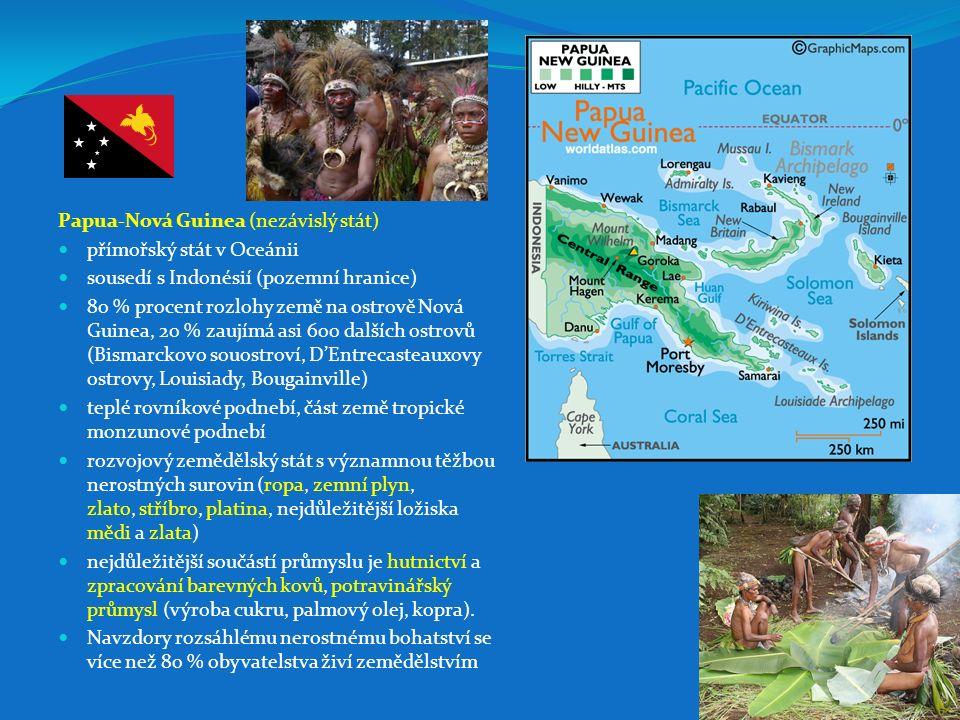 Papua-Nová Guinea (nezávislý stát) přímořský stát v Oceánii sousedí s Indonésií (pozemní hranice) 80 % procent rozlohy země na ostrově Nová Guinea, 20
