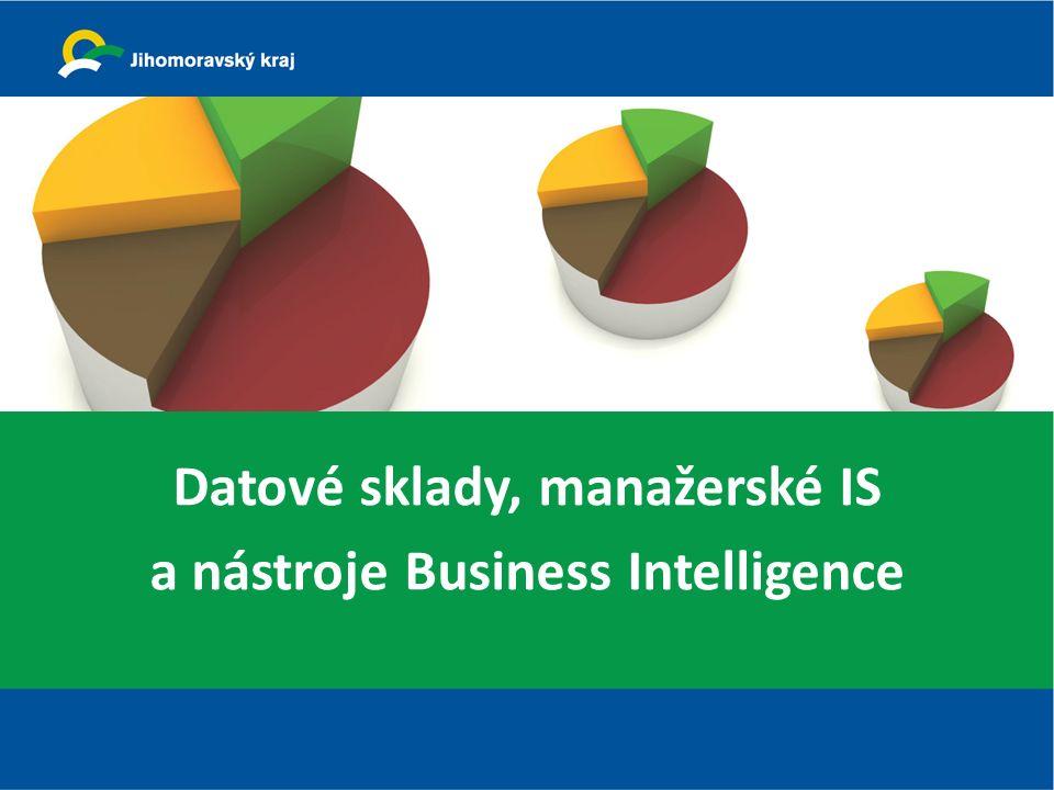 Datové sklady, manažerské IS a nástroje Business Intelligence