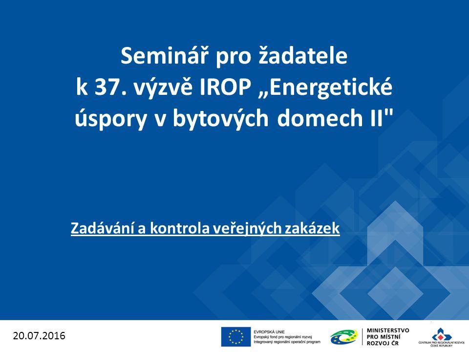 Proces kontroly zakázek v IROP: 1.
