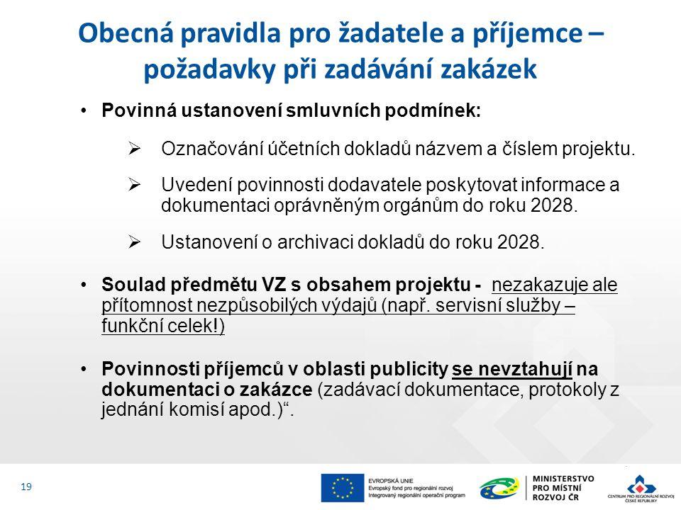 Povinná ustanovení smluvních podmínek:  Označování účetních dokladů názvem a číslem projektu.